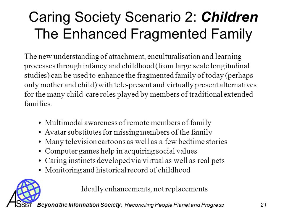 Caring Society Scenario 2: Children The Enhanced Fragmented Family