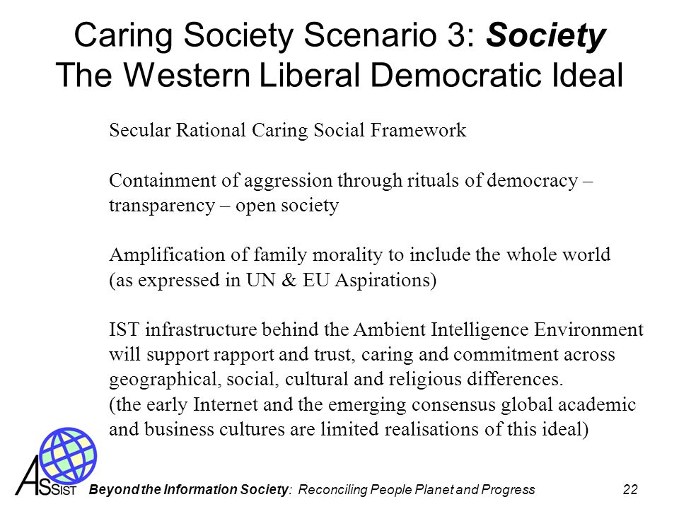 Caring Society Scenario 3: Society The Western Liberal Democratic Ideal