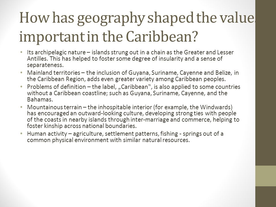 How has physical landscape influenced settlement patterns in the caribbean