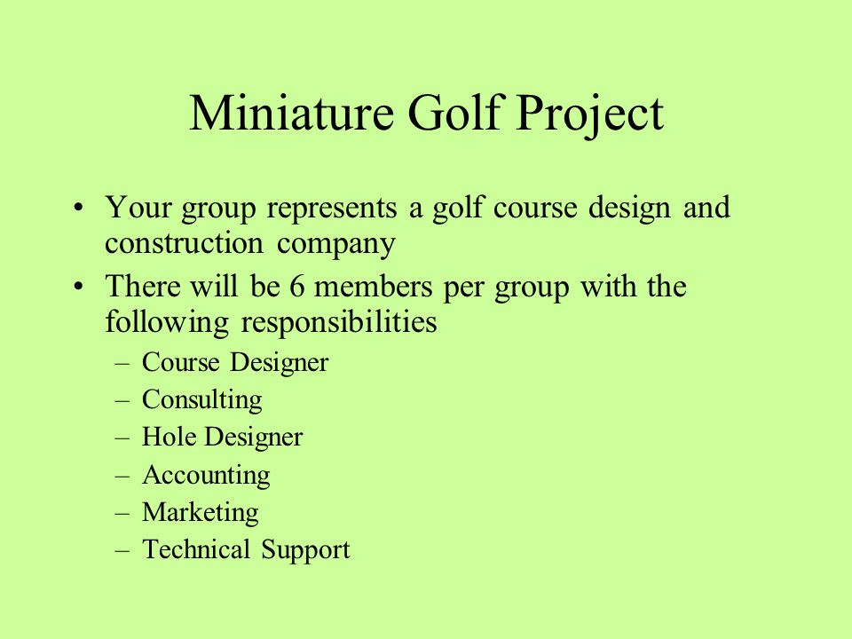 Miniature Golf Project - ppt video online download on