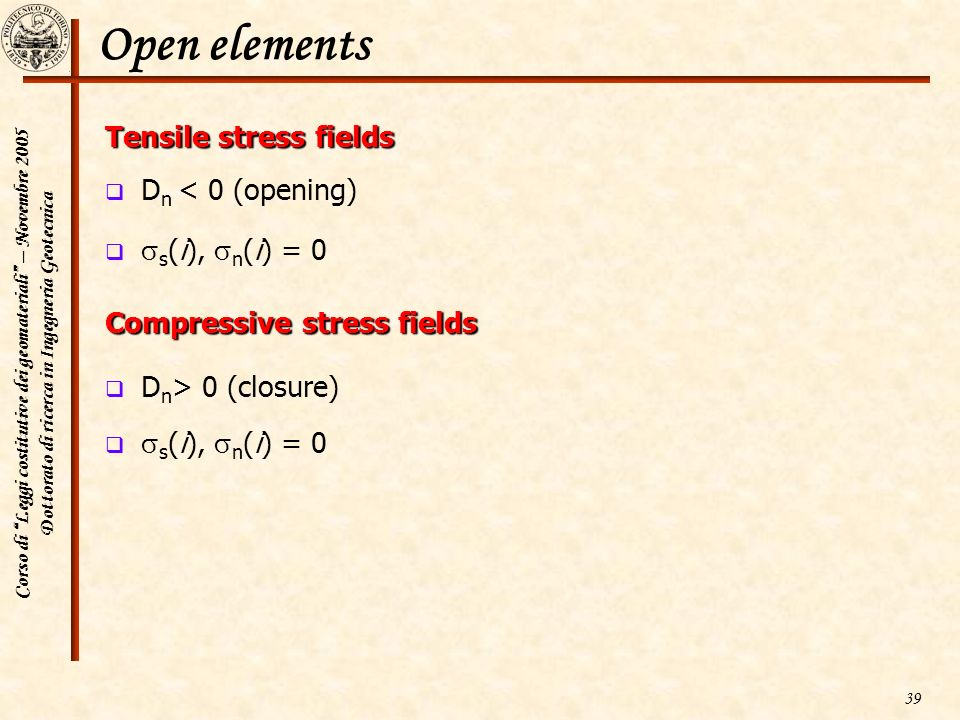 Open elements Tensile stress fields Dn < 0 (opening)