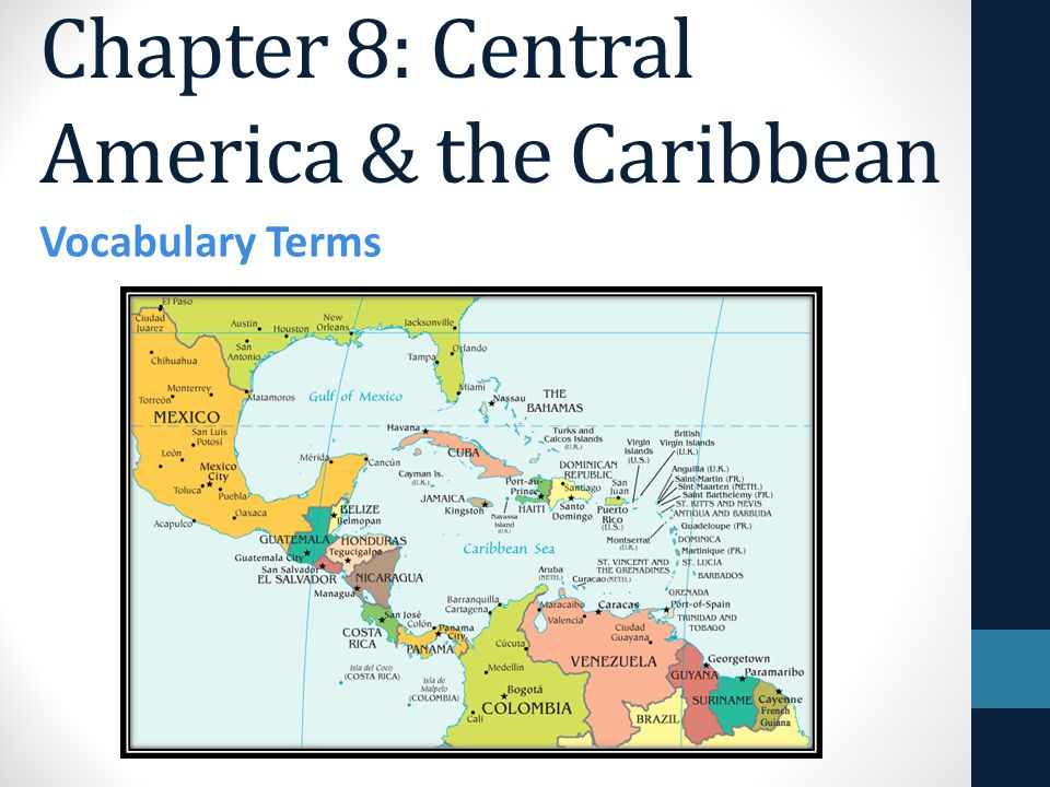 Chapter 8 Central America the Caribbean ppt video online download