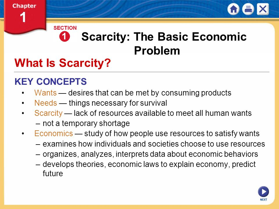 basic economic problem of scarcity essay The economic problem – sometimes called the basic or central economic problem – asserts that an economy's finite resources are insufficient to satisfy all human wants and needs it assumes that human wants are unlimited, but the means to satisfy human wants are limited.