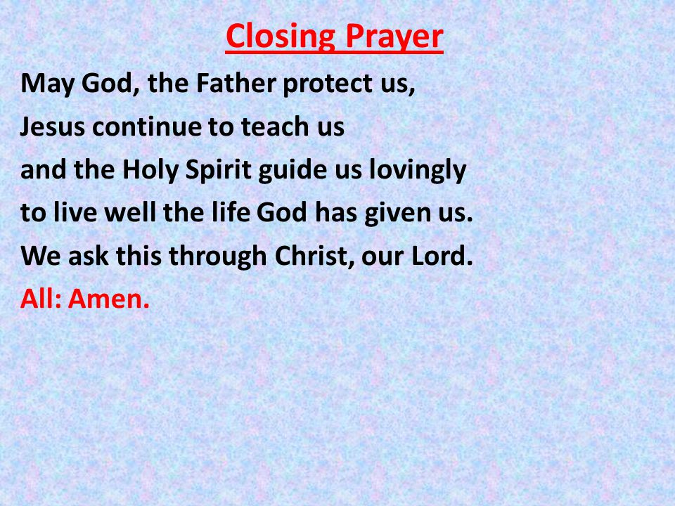 a closing prayer Hi all, i am looking for wonderful, inspiring opening and closing prayers from great mediums if anyone could help i would be greatful.