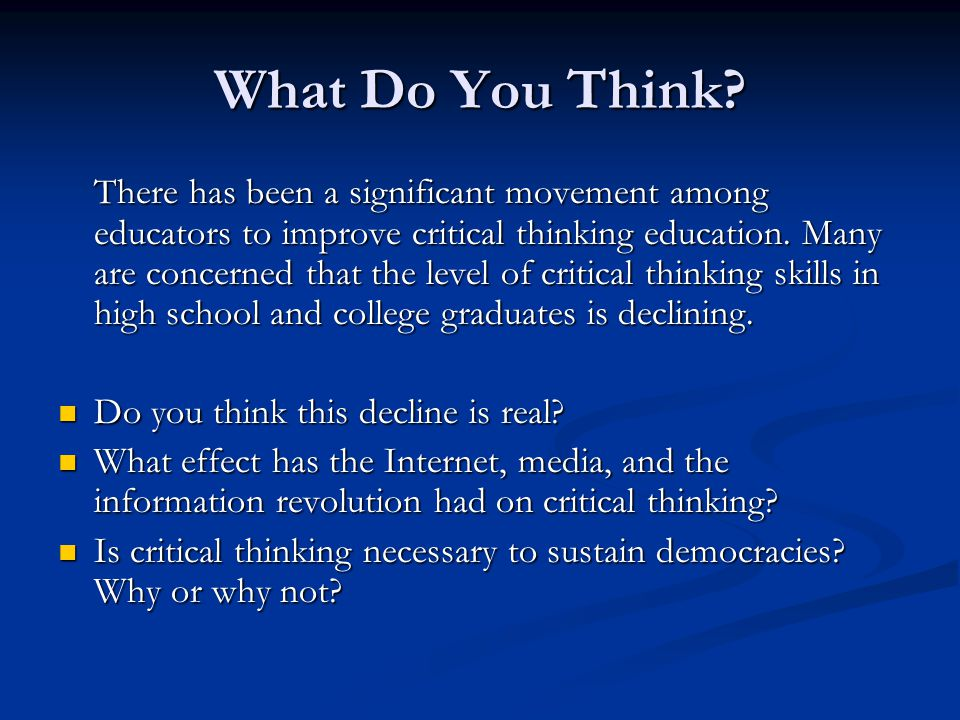 critical thinking at workplace Rondamb talks about the importance of critical thinking skills in our students in this k-12 education system lacking the critical thinking skills that are necessary to succeed in higher education or in the workplace effects of prompting critical reading of science news on seventh.