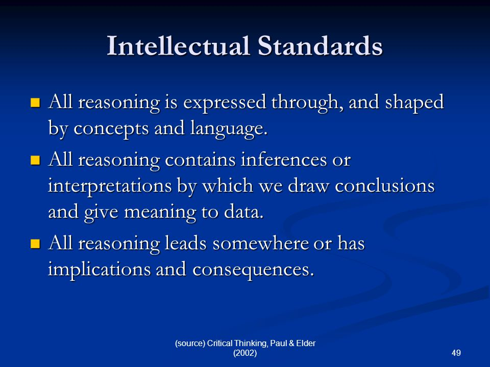 critical thinking standards paul and elder