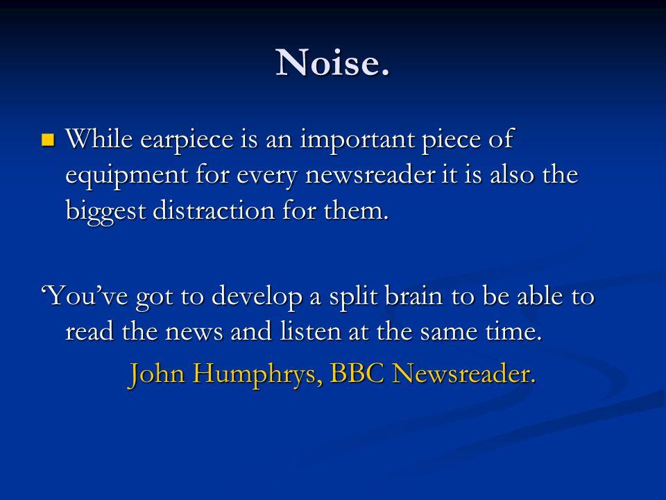 John Humphrys, BBC Newsreader.