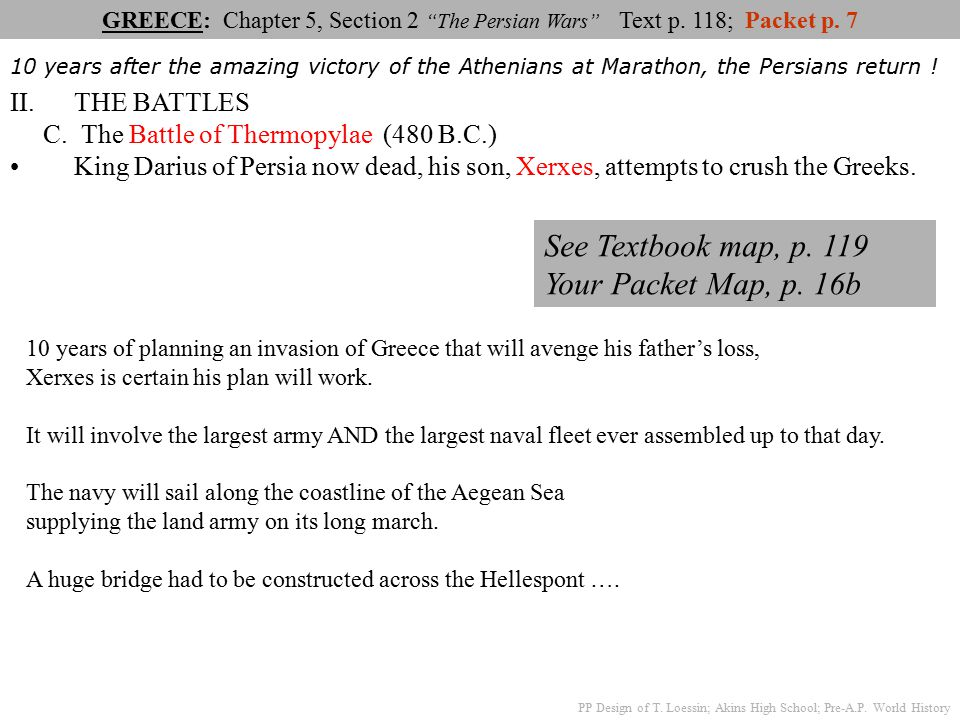 See Textbook Map P 119 Your Packet Map P 16b The Battles