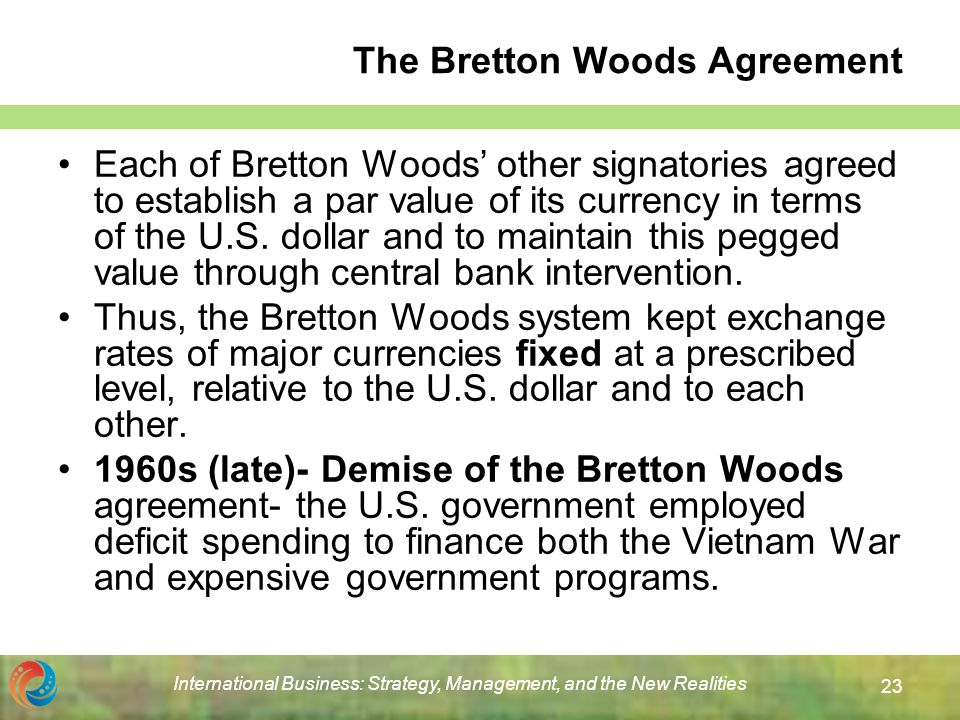 brenton woods agreement Commentary and archival information about bretton woods system from the new the bretton woods agreement established that the dollar would be the fixed center of a.