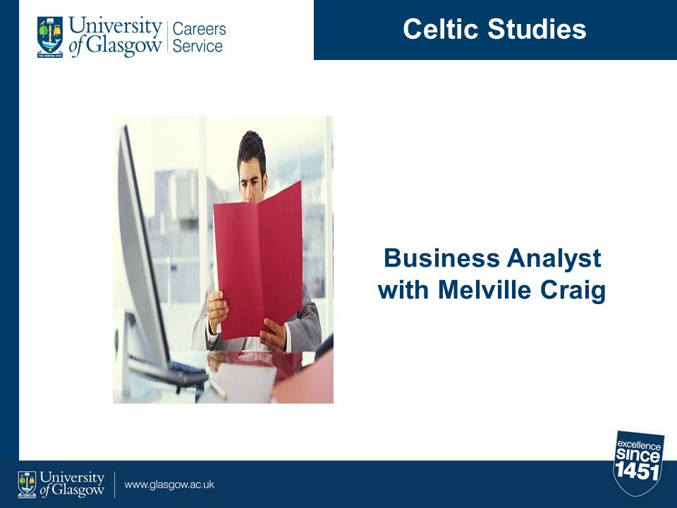 Business Analyst with Melville Craig