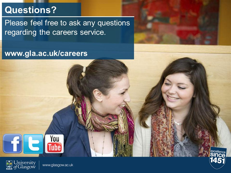 Questions. Please feel free to ask any questions regarding the careers service.