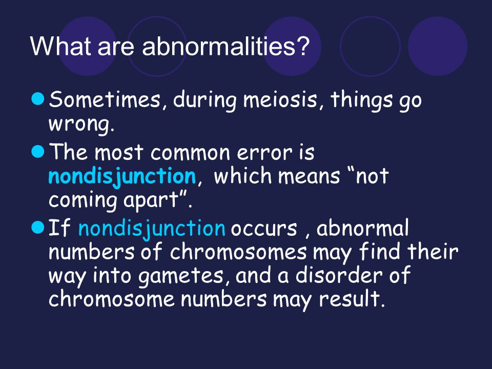 What are abnormalities