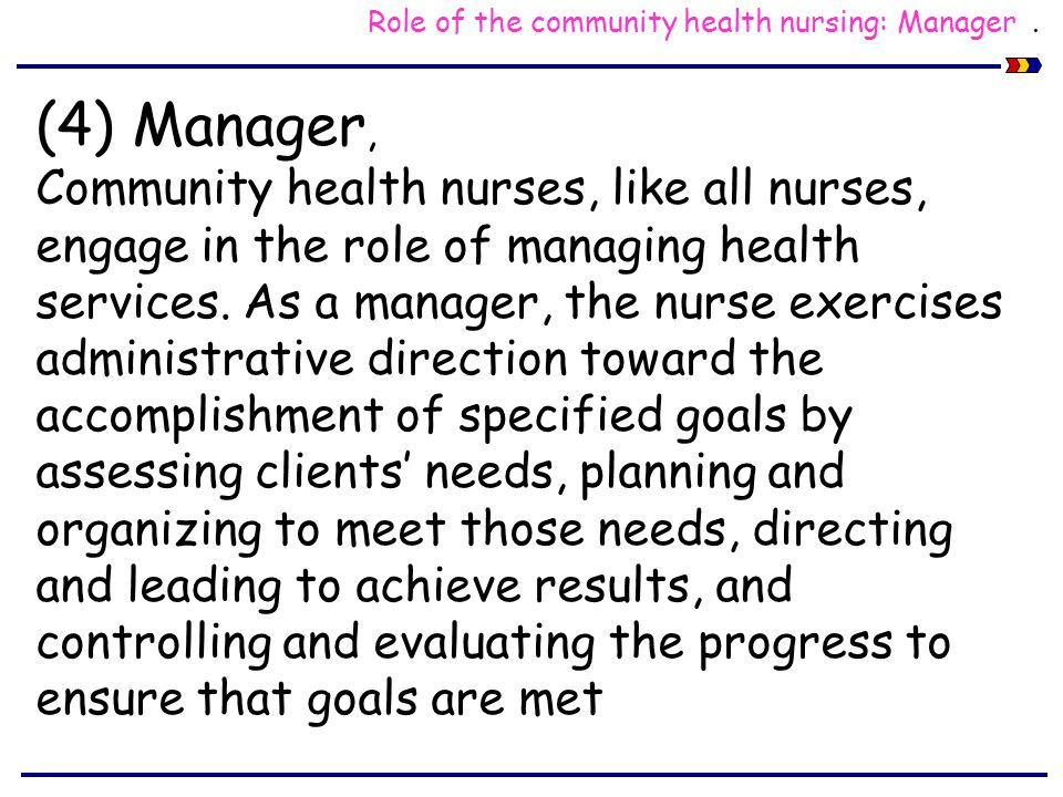 role opportunities for nurses in community The role of nurses in tobacco control:  their community,  nurses have many opportunities to play a leadership role in combating the.