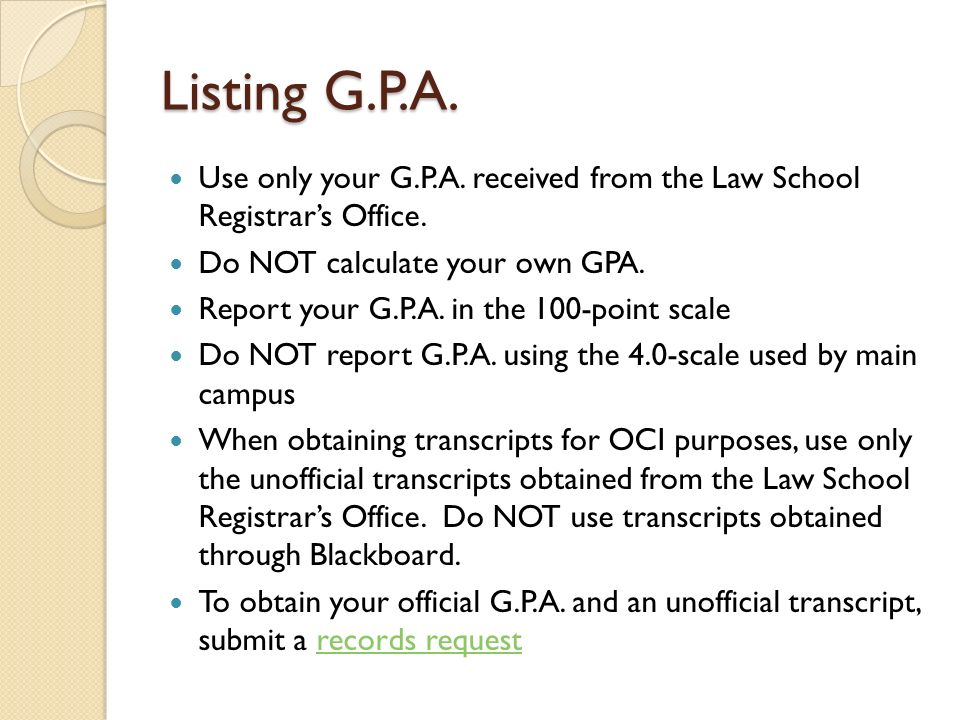 Upgrading your resume for on campus interviews oci ppt video listing gpa use only your gpa received from the law school registrars office do not ccuart Choice Image