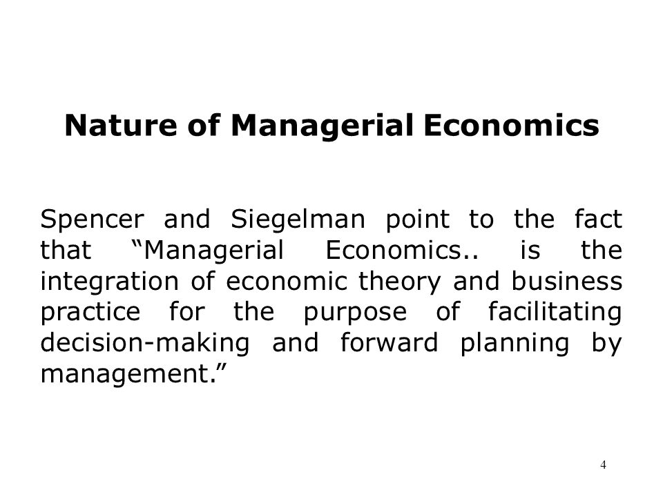 application of managerial economics in decision The business decision making process has become increasingly complex due to  ever  in simple terms, managerial economics means the application of.