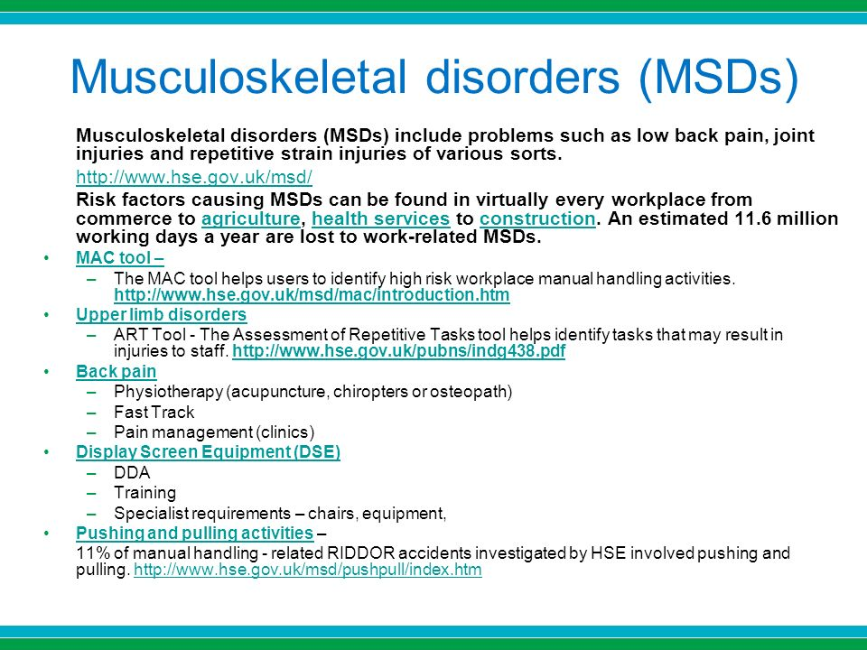 musculoskeletal disorders Musculoskeletal disorders or msds are injuries and disorders that affect the  human body's movement or musculoskeletal system (ie muscles,.
