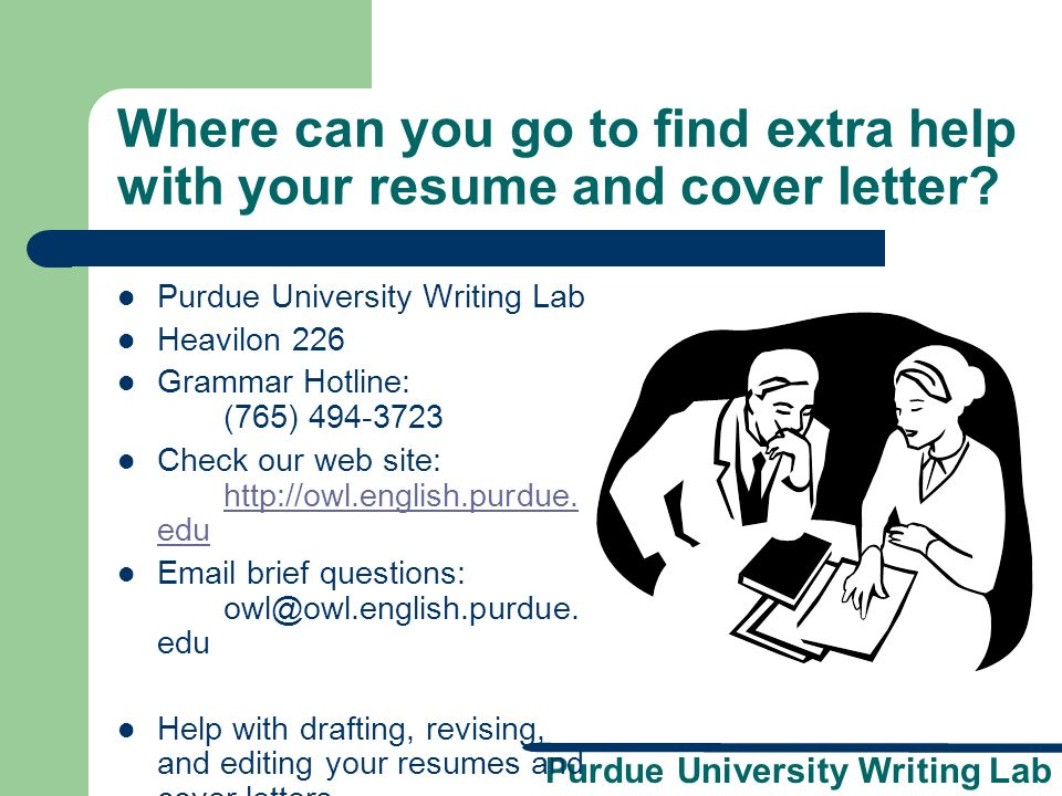 where can you go to find extra help with your resume and cover letter - How To Write A Cover Letter Purdue