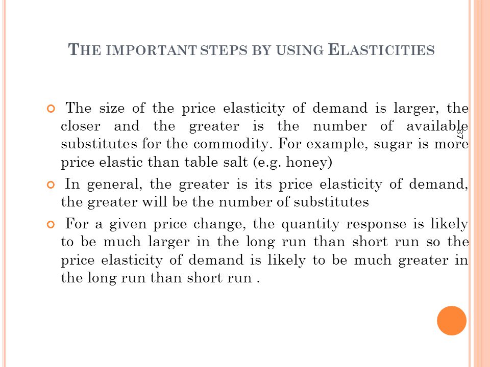 The important steps by using Elasticities