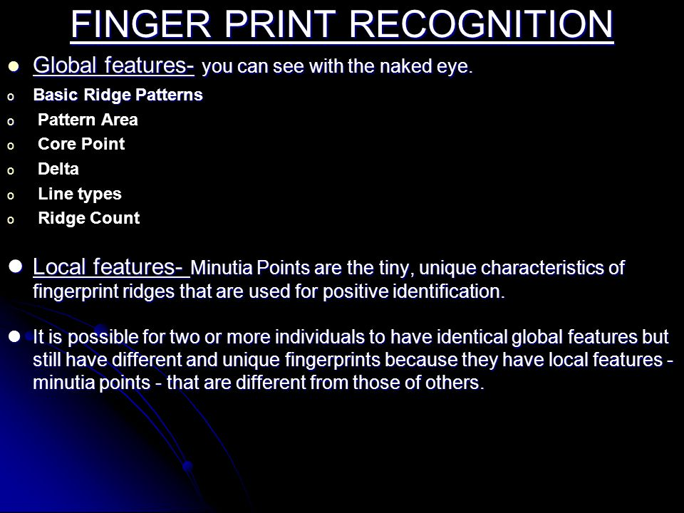 FINGER PRINT RECOGNITION