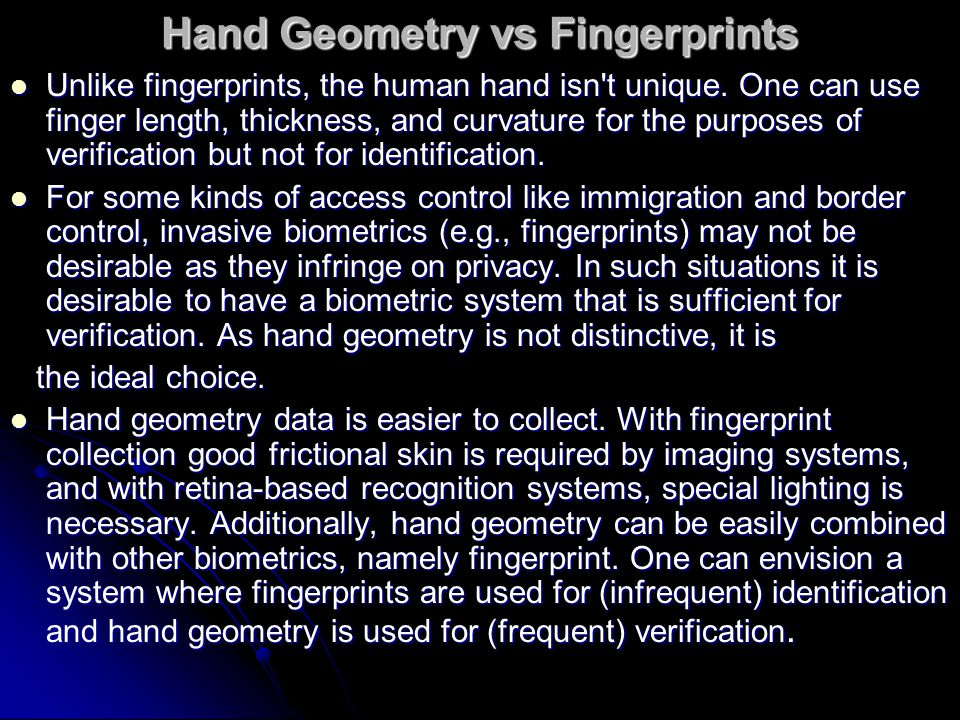 Hand Geometry vs Fingerprints