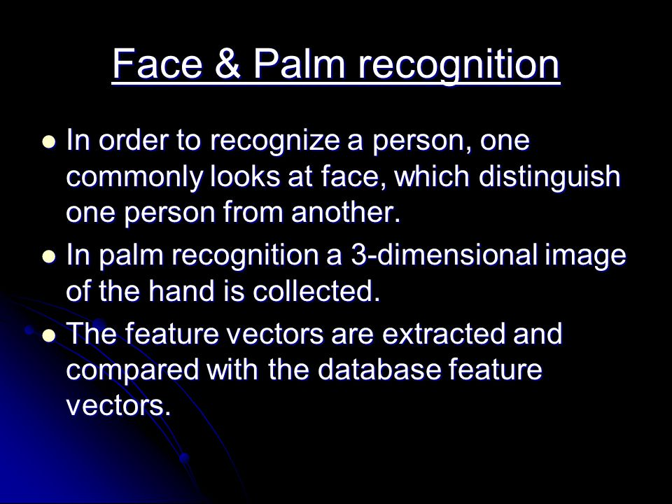 Face & Palm recognition