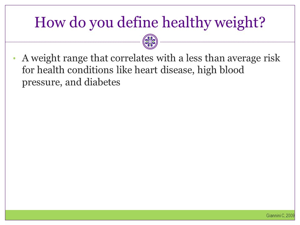 How do you define healthy weight