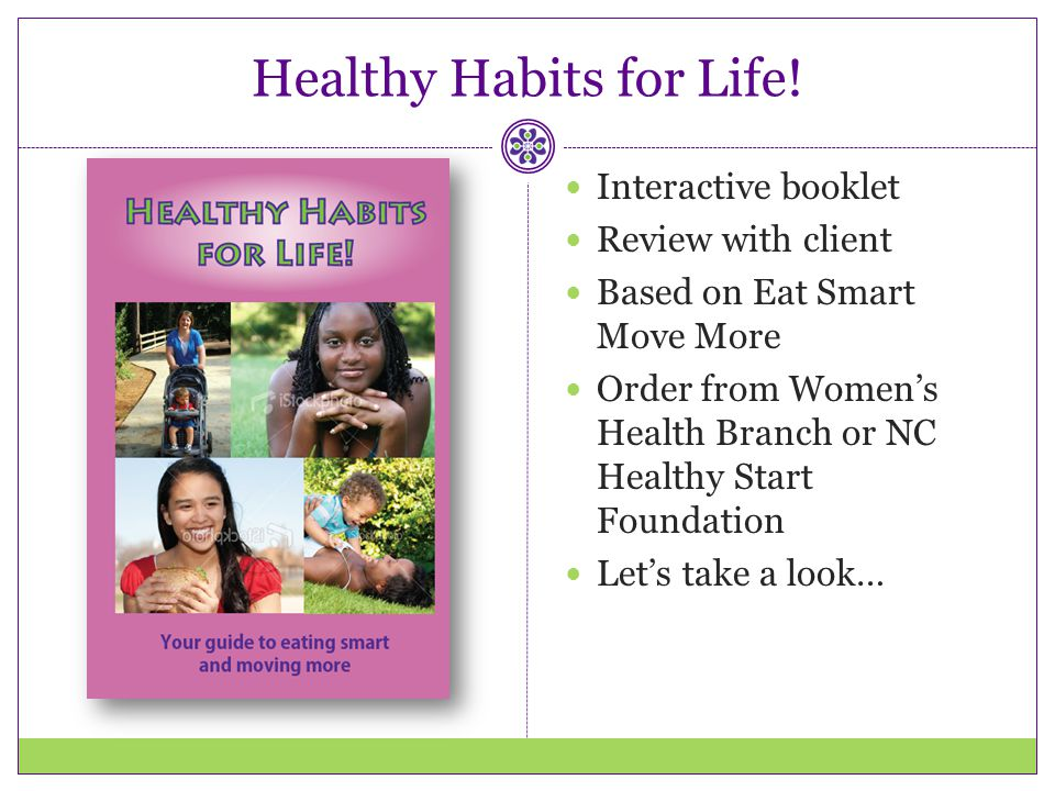Healthy Habits for Life!