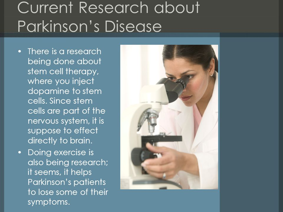 Current Research about Parkinson's Disease