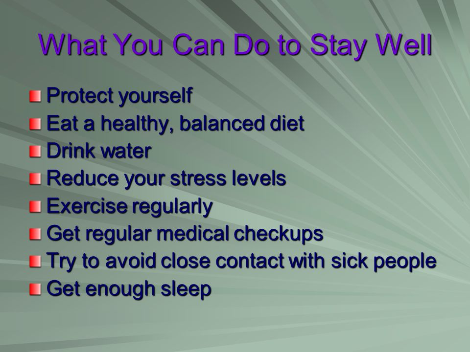 What You Can Do to Stay Well
