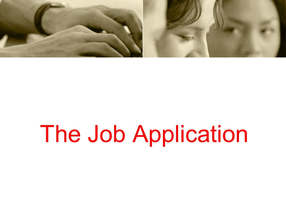 The Job Application