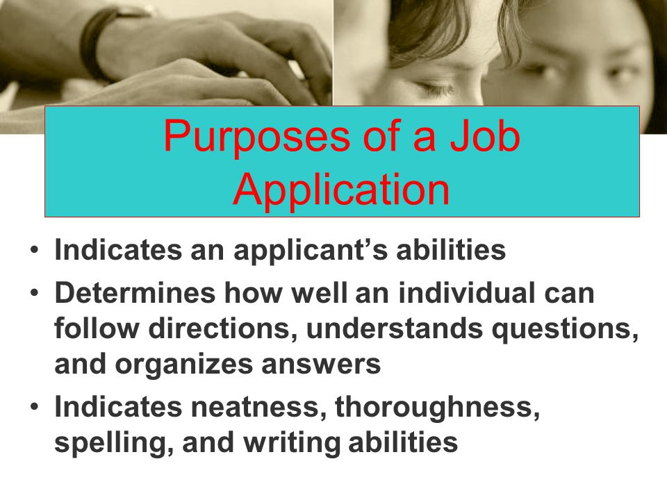 Purposes of a Job Application