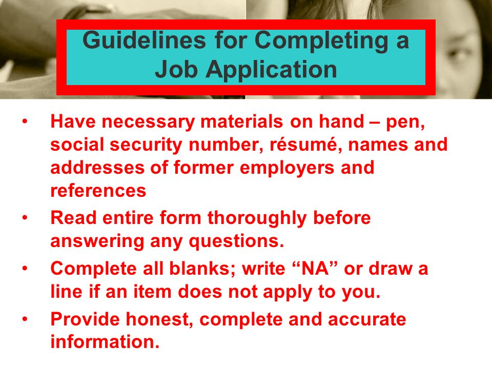 Guidelines for Completing a Job Application