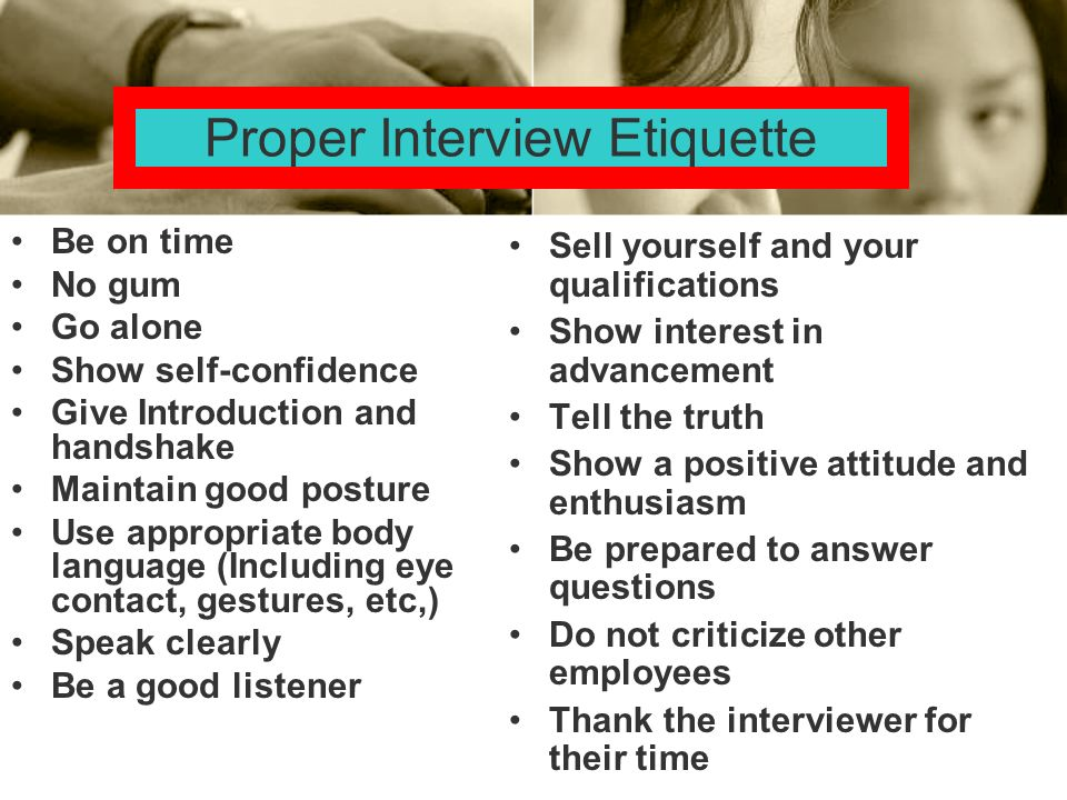 Proper Interview Etiquette