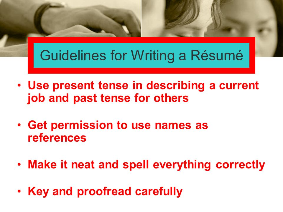 Guidelines for Writing a Résumé