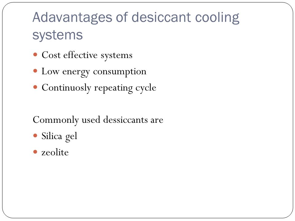 Amazing Adavantages Of Desiccant Cooling Systems