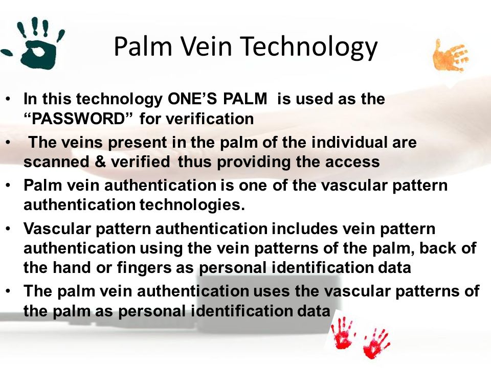 palm vein technology Implement palm vein recognition technology for candidate authentication a key  component of our secure testing frameworktm, palm vein technology.