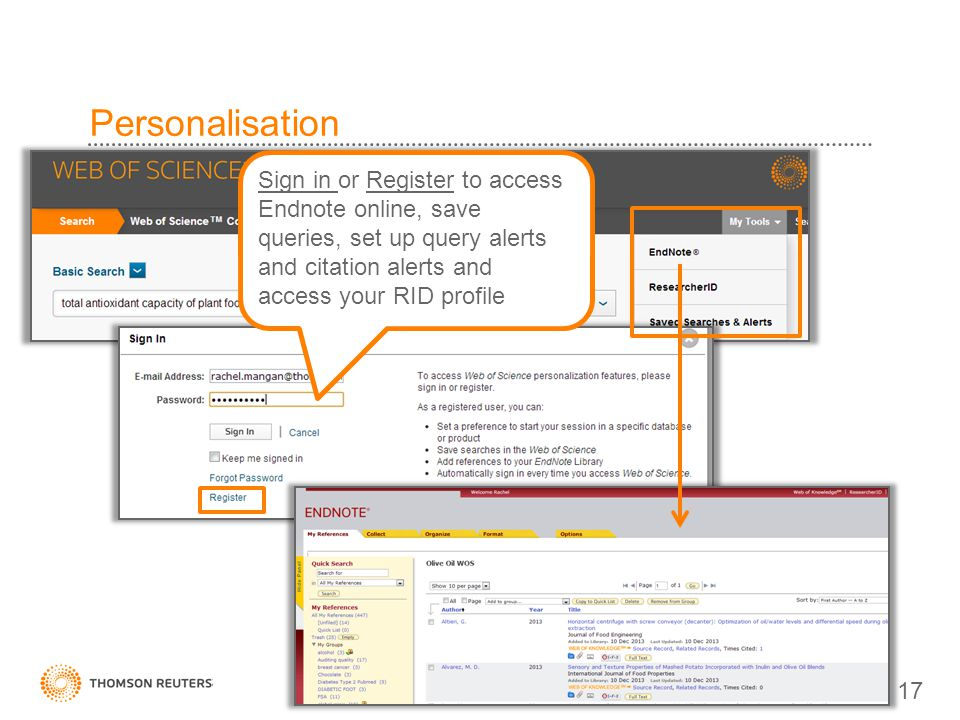Personalisation Sign in or Register to access Endnote online, save queries, set up query alerts and citation alerts and access your RID profile.