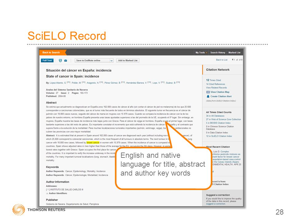 SciELO Record English and native language for title, abstract and author key words 28