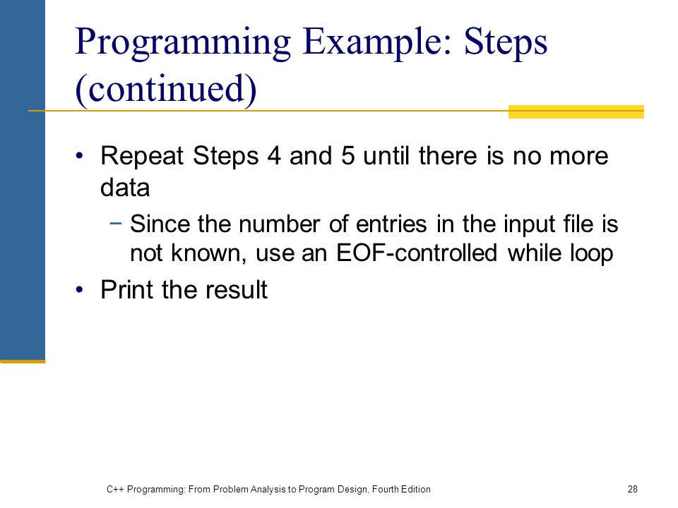 Programming Example: Steps (continued)