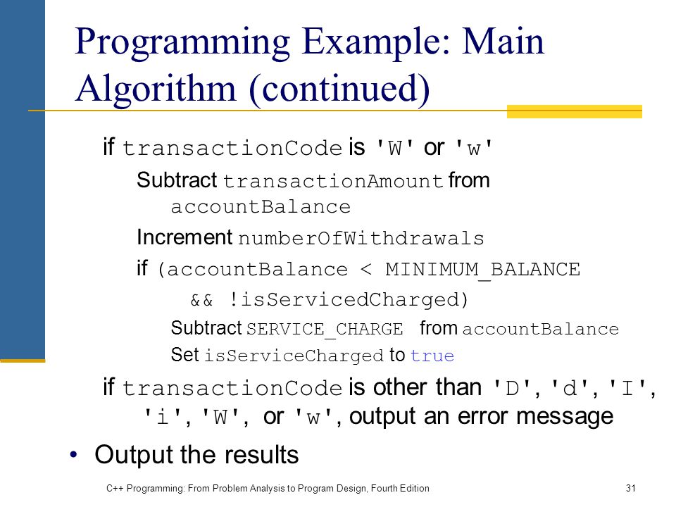 Programming Example: Main Algorithm (continued)