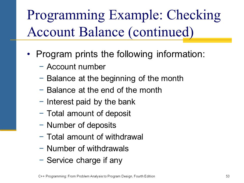 Programming Example: Checking Account Balance (continued)