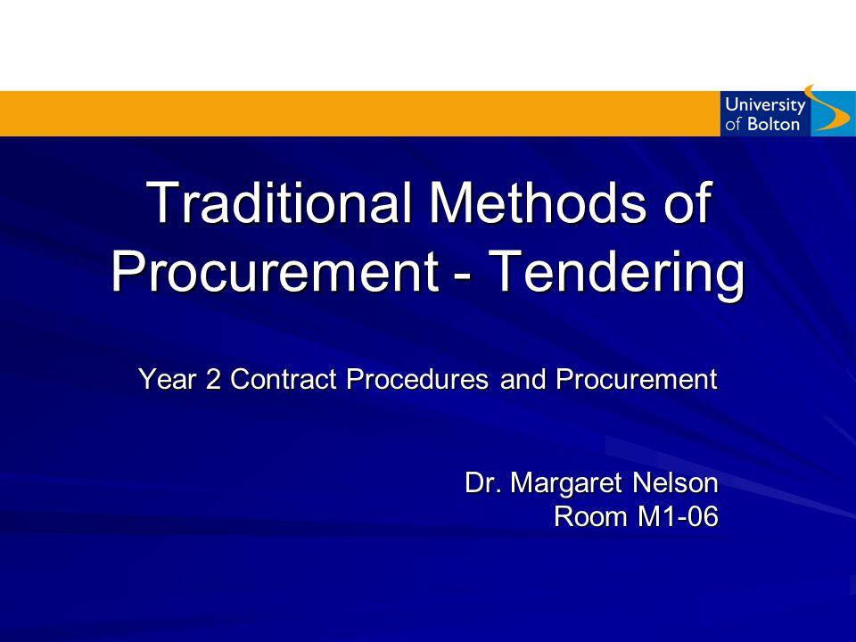 Traditional Methods of Procurement - Tendering