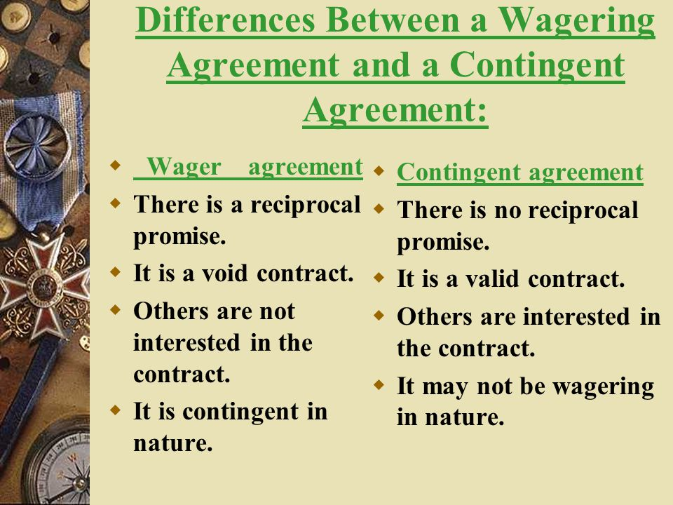 Differences Contract Agreement Differences Between A Wagering