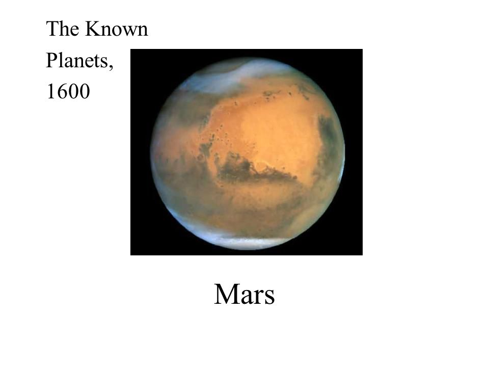 The Known Planets, 1600 Mars