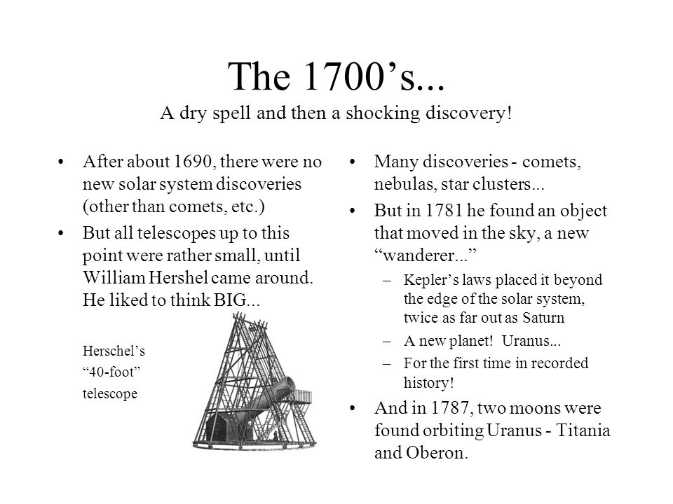 The 1700's... A dry spell and then a shocking discovery!