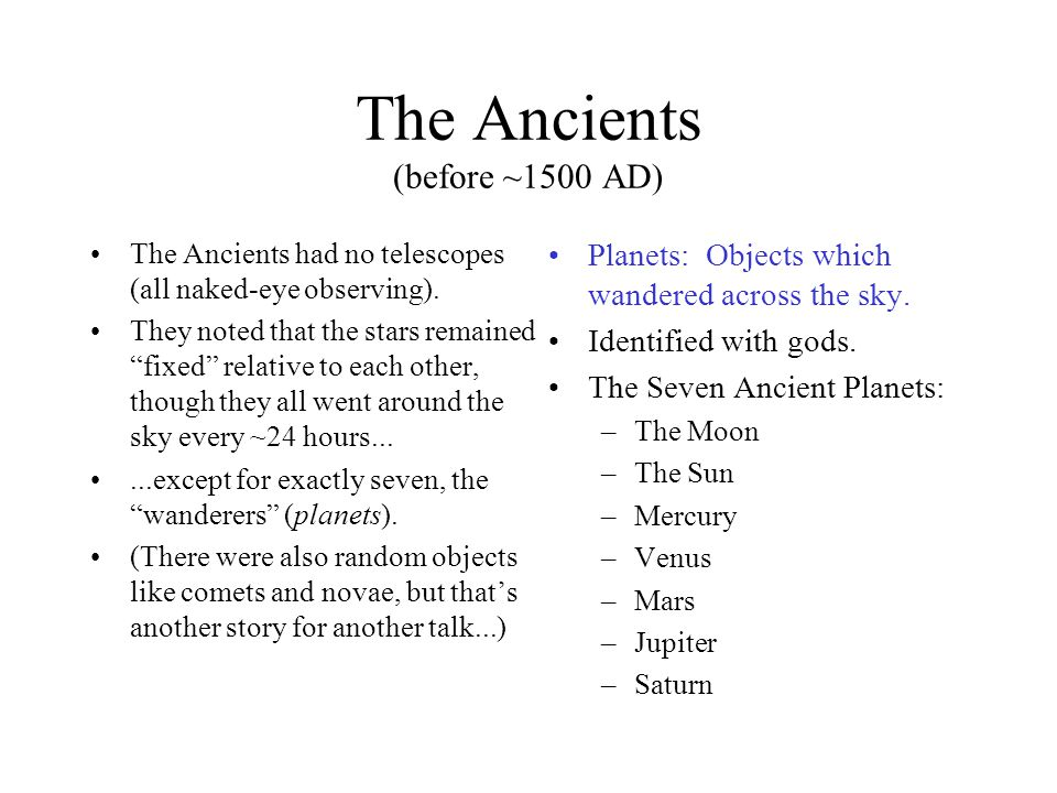 The Ancients (before ~1500 AD)