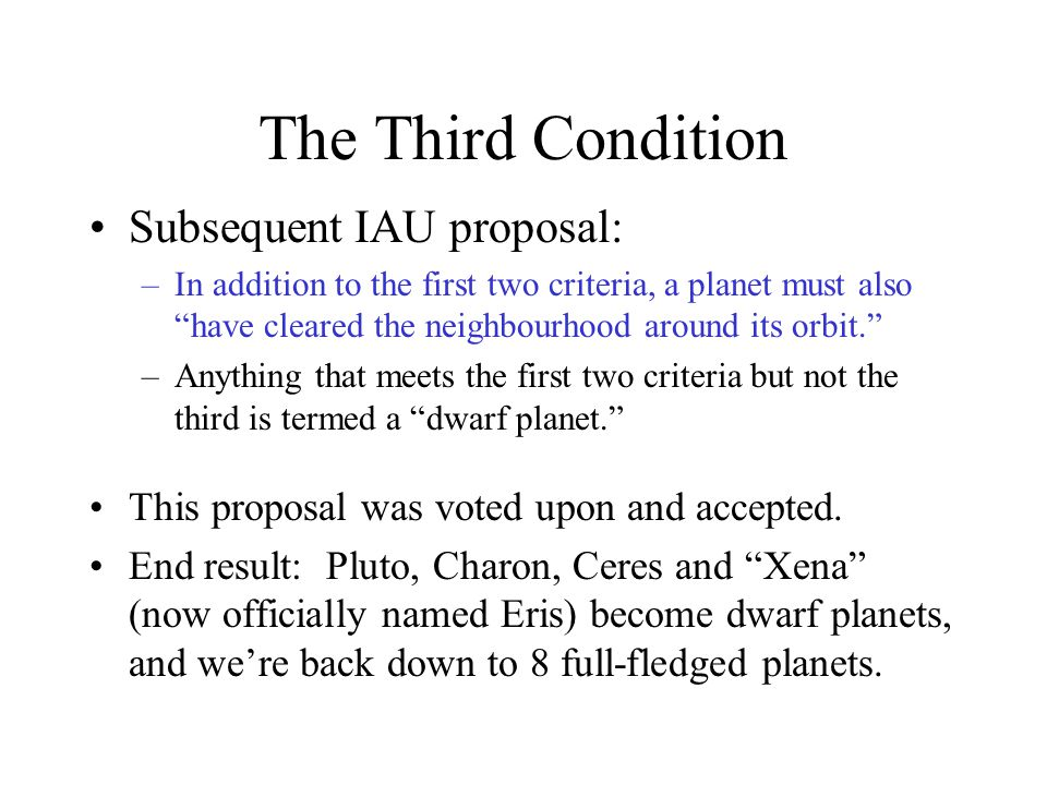 The Third Condition Subsequent IAU proposal:
