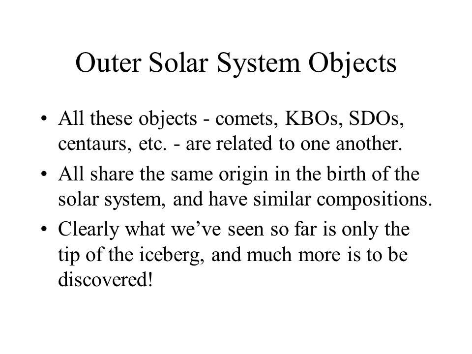 Outer Solar System Objects