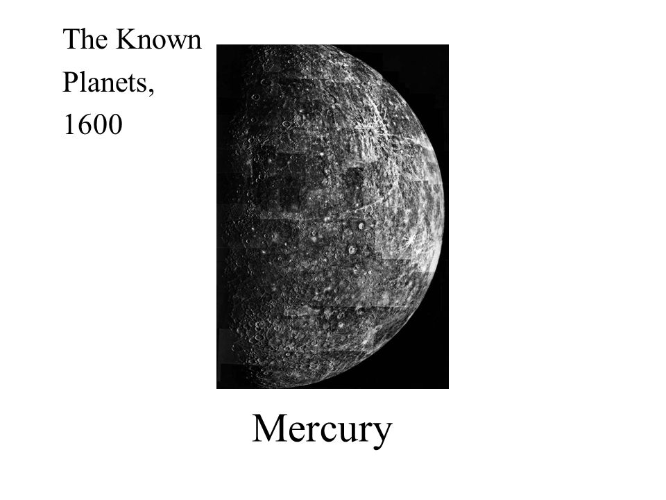 The Known Planets, 1600 Mercury
