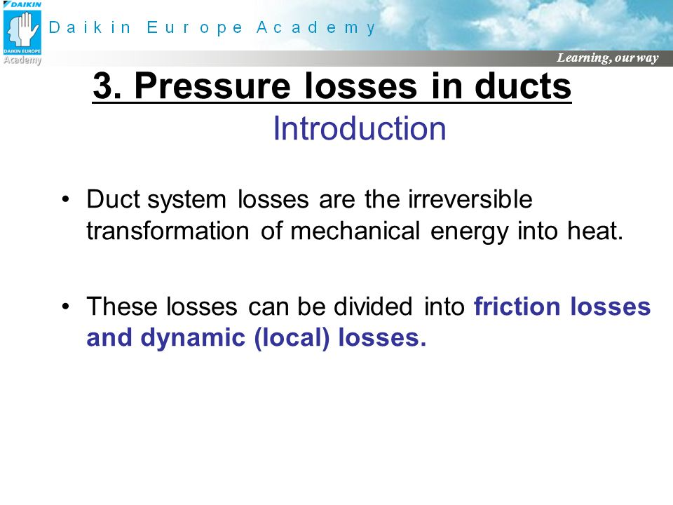3. Pressure losses in ducts Introduction